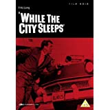 "While the City Sleeps [UK Import]von ""Dana Andrews"""