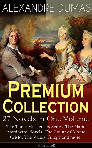 alexandre-dumas-premium-collection-27-novels-in-one-volume-the-three-musketeers-series-the-marie-ant