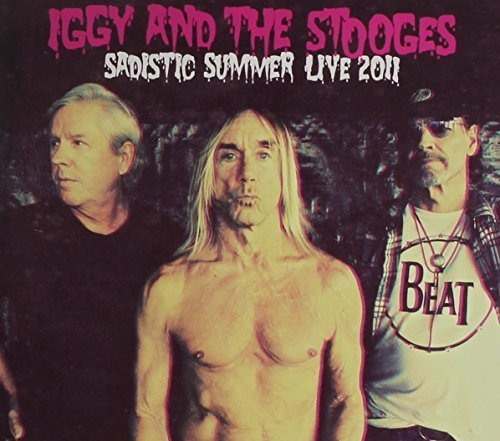 Sadistic Summer: Live at the Isle of Wight 2011 by Iggy & Stooges