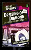 Dressing of Diamond (Penguin Crime Fiction)