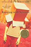 img - for Running with Scissors: A Memoir by Augusten Burroughs (2003-06-01) book / textbook / text book