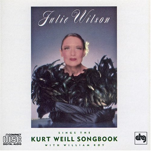 Kurt Weill Songbook by Julie Wilson