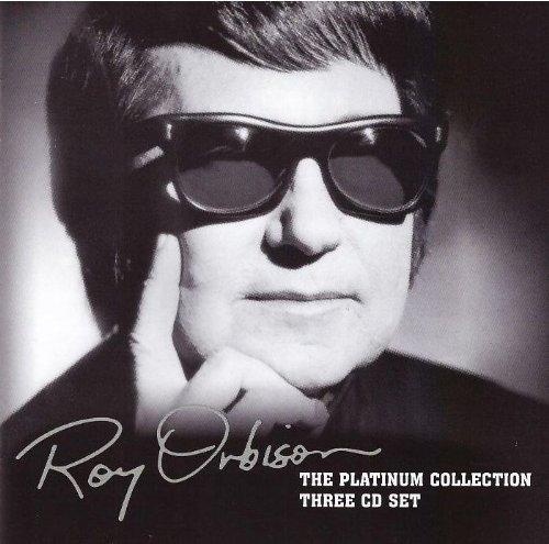 Roy Orbison - The Platinum Collection (disc 1) - Zortam Music