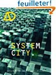 System City: Infrastructure and the S...