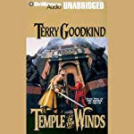Temple of the Winds: Sword of Truth, Book 4 (       UNABRIDGED) by Terry Goodkind Narrated by Dick Hill
