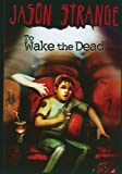 img - for To Wake the Dead (Jason Strange) book / textbook / text book