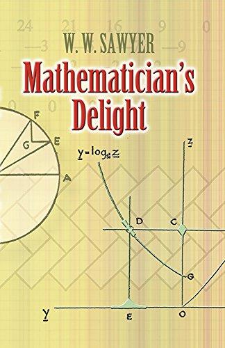 Mathematician's Delight (Dover Books on Mathematics) PDF