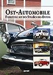 Ost - Automobile - Fahrzeuge auf den...