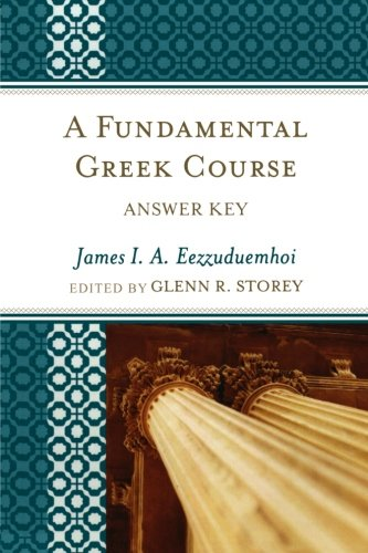 A Fundamental Greek Course: Answer Key