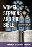 img - for Women, Sermons and the Bible: Essays interacting with John Dickson's Hearing Her Voice book / textbook / text book