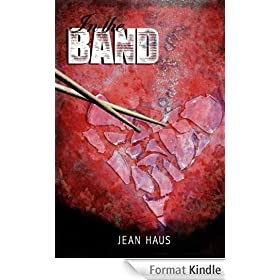 In The Band (Luminescent Juliet Book 1) (English Edition)