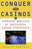 Conquer the Casinos: A Computer Analysis of Successful Gaming Strategies