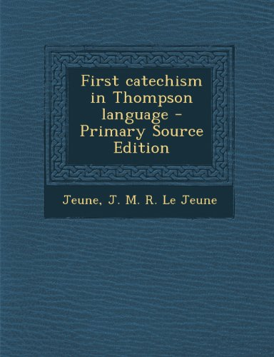 First Catechism in Thompson Language
