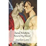Soul Mates: Bound by Bloodby Jourdan Lane