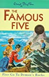 Famous Five: 19: Five Go To Demon's Rocks (Famous Five Centenary Editions) Enid Blyton