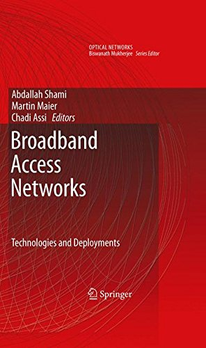 Broadband Access Networks: Technologies and Deployments (Optical Networks)