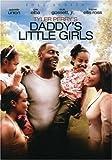 Tyler Perrys Daddys Little Girls (Full Screen)
