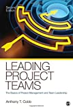 img - for Leading Project Teams: The Basics of Project Management and Team Leadership 2nd edition by Cobb, Anthony T. (2011) Paperback book / textbook / text book