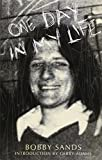 img - for One Day in My Life by Bobby Sands (2001-12-31) book / textbook / text book