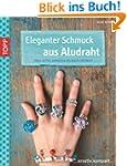 Eleganter Schmuck aus Aludraht: Ringe...