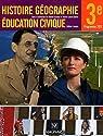 Histoire, géographie, éducation civique 3e : Programme 2012