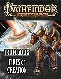 Pathfinder Adventure Path: Iron Gods Part 1 - Fires of Creation