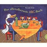 """Das alleralbernste ABC-Buchvon """"Daniela Kulot"""""""