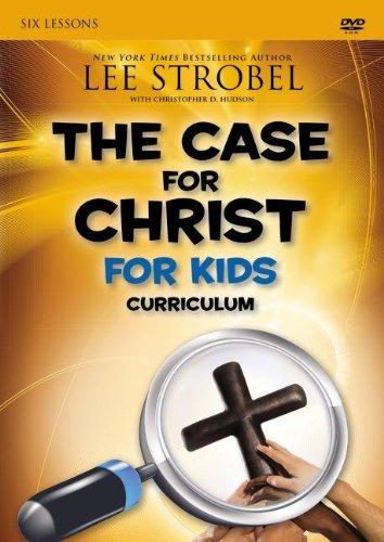The Case for Christ for Kids Curriculum, Strobel, Lee; Hudson, Christopher D.