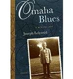 img - for [(Omaha Blues: A Memory Loop )] [Author: Joseph Lelyveld] [Mar-2006] book / textbook / text book