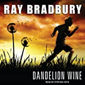 Dandelion Wine | [Ray Bradbury]