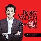 Sales Manager's Edge Rede von Rory Vaden Gesprochen von: Rory Vaden