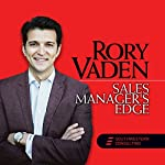 Sales Manager's Edge | Rory Vaden