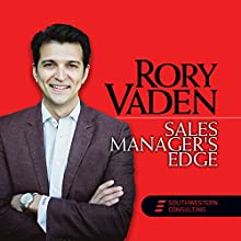 Sales Manager's Edge Speech by Rory Vaden Narrated by Rory Vaden