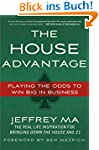 The House Advantage: Playing the Odds...