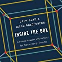 Inside the Box: A Proven System of Creativity for Breakthrough Results Audiobook by Drew Boyd, Jacob Goldenberg Narrated by David Drummond