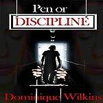 Pen or Discipline | Dominique Wilkins