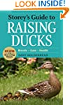 Storey's Guide to Raising Ducks, 2nd...