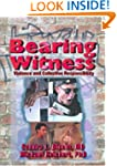 Bearing Witness: Violence and Collect...