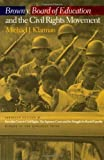 img - for Brown V. Board of Education and the Civil Rights Movement by Klarman, Michael J. (2007) Paperback book / textbook / text book