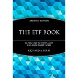 The ETF Book: All You Need to Know About Exchange-Traded Funds ~ Richard A. Ferri