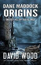 The Dane Maddock Origins- Omnibus 1