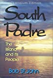 South Padre: The Island and Its People