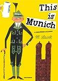 This is Munich (M. Sasek)