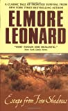 Escape From Five Shadows (0060013486) by Leonard, Elmore