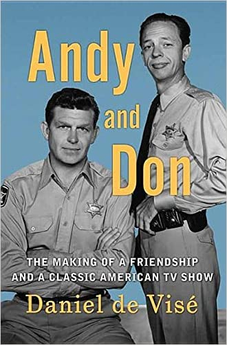 Andy and Don: The Making of a Friendship and a Classic American TV Show (Center Point Large Print)