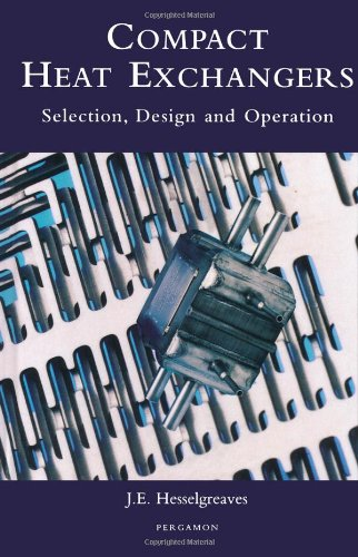 Compact heat exchangers: selection, design, and operation