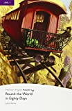 Round the World in Eighty Days, Level 5, Pearson English Readers (2nd Edition) (Penguin Readers, Level 5)