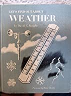Let's Find Out About Weather by David C.…