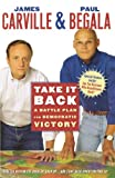 Take It Back: A Battle Plan for Democratic Victory (0743277538) by Carville, James