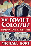 img - for The Soviet Colossus: History and Aftermath book / textbook / text book